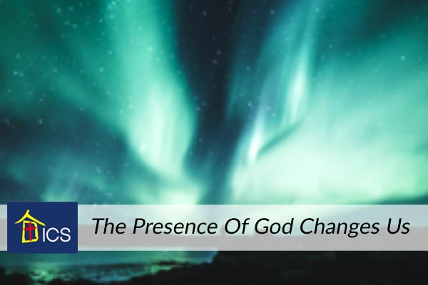 The Presence Of God Changes Us – In Christ Singapore
